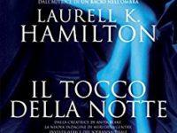 """Recensione: """"Il Tocco della Notte"""" di Laurell K. Hamilton (# 2 Serie Merry Gentry)"""
