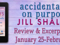 "Inediti in Italia: Excerpt & Review Tour ""Accidentally on Purpose"" di Jill Shalvis * Heartbreaker Bay series"
