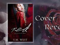 "Inediti in Italia: Cover Reveal ""Red"" di S.M. West (#1 Love in color series)"