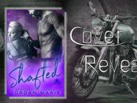"Inediti In Italia: Cover Reveal ""Shafted"" di Jordan Marie"