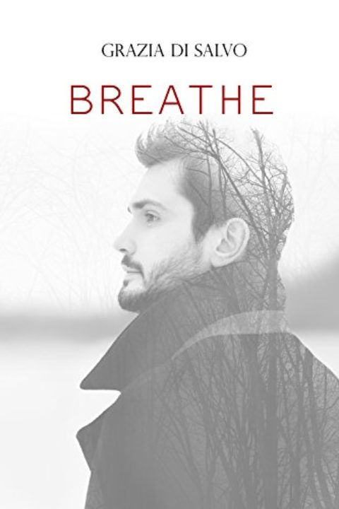 Breathe, di Grazia Di Salvo
