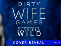 "Inediti in Italia: Cover Reveal ""Dirty Wife Games"" di Clarissa Wild"