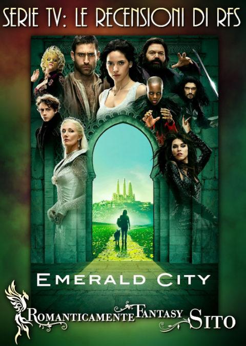 "Recensione Serie Tv: Emerald City – Episodio 1×01 ""The Beast Forever"" e 1×02 – ""Prison of the Abject"""