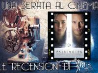"""Una serata al cinema: Recensione """"Passengers"""" – regia di Di Morten Tyldum (anno 2016)"""