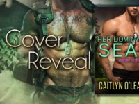"Inediti in Italia: Cover Reveal ""Her Dominant Seal"" di Caitlyn O'Leary (#9 Midnight Delta)"