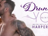 """Inediti in Italia: Cover Reveal """"Drunk on you"""" di Harper Sloan (#4 Hope Town)"""