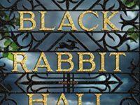 Il segreto di Black Rabbit Hall, di Eve Chase
