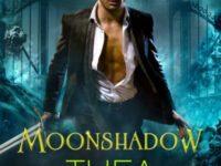 "Inediti in Italia: Recensione ""Moonshadow"" di Thea Harrison * Moonshadow #1"