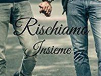 Rischiamo insieme, di Irene Pistolato ♦ La serie del rischio #4