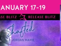 "Inediti in Italia: Release Blitz ""Shafted"" Jordan Marie"