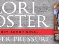 "Inediti in Italia: Excerpt & Review Tour ""Under Pressure"" di Lori Foster * A Body Armor Novel"