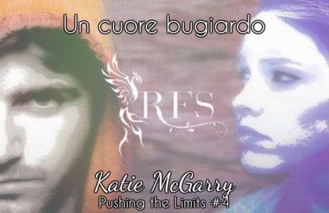 Un cuore bugiardo, di Katie McGarry ♦ Pushing the Limits ◊ Oltre i limiti #4