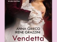 """Recensione: """"Vendetta d'amore"""" di Anna Grieco e Irene Grazzini"""