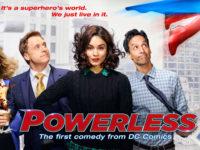 Serie Tv News – Powerless: Nuova serie comedy di NBC