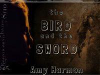 The Bird and the Sword, di Amy Harmon