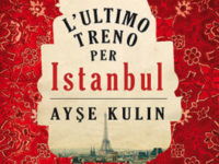 """Recensione: """"L'ultimo treno per Istanbul"""" di Aişe Kulin"""