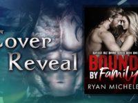 """Inediti in Italia: Cover Reveal """"Bound by Family"""" di Ryan Michele * Ravage MC Bound"""