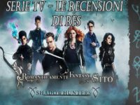 "Recensione Serie tv: The Shadowhunters – episodio 2×07 ""How Are Thou Fallen"""
