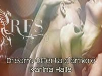 Dream. Offerta d'amore ♦ The Offer, di Karina Halle ◊ Dream #2
