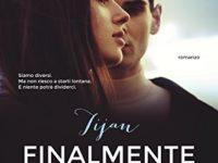 """Recensione: """"Finalmente noi"""" di Tijan"""