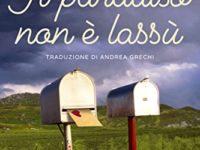 Il paradiso non è lassù, di Christina McKenna