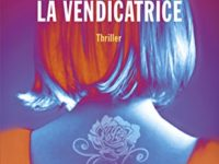 La vendicatrice, di Mark Dawson ♦ Beatrix Rose #1