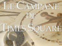 """Recensione: """"Le campane di Times Square"""", di Amy Lane"""