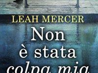 Non è stata colpa mia, di Leah Mercer