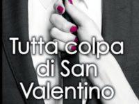Tutta colpa di San Valentino di Melanie Marchande ♦ A Novel Deception ◊ Secretary series #1.5