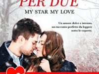 Un regalo per due: My Star, My Love, di Natasha Boyd ♦ Butler Cove ◊ Eversea series #2.5