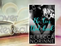 "Inediti in Italia: Cover Reveal ""The Ties that Bind"" di Rebecca Norinne"