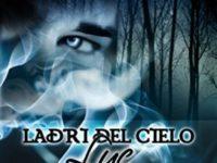 """Recensione: """"Ladri del Cielo.Luc"""" (Volume 1) di Elena Sole Vismara"""
