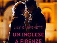 """Recensione: """"Un inglese a Firenze"""" di Lily Carpenetti"""