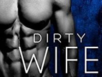 "Inediti in Italia: Recensione ""Dirty Wife Games"" di Clarissa Wild * Indecent Games #2"