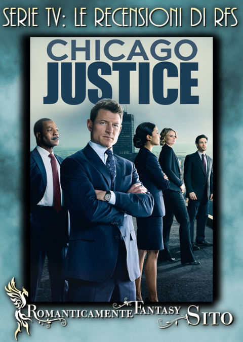 """Recensione Serie Tv:  Chicago Justice – Episodio 1×03 """"See Something"""""""