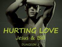 Hurting love: Jesus & Bill, di E.A. Mars ♦ Dungeon #2