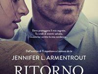 """Recensione: """"Ritorno da te""""  di Jennifer L. Armentrout (Wicked serie #2)"""