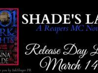 "Inediti in Italia: Release Day Launch ""Shade's Lady"" di Joanna Wylde * A Reapers MC Novella"