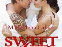Sweet Love, di Maddalena Cafaro ♦ Sweet Trilogy #2