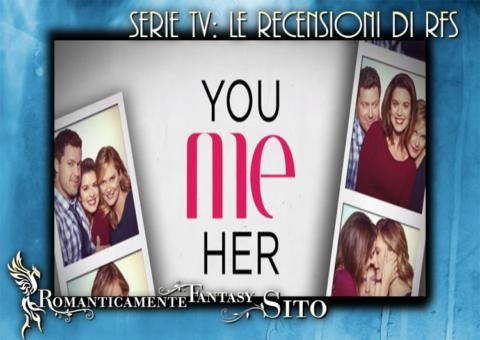 Serie Tv – You me her – Lista episodi e recensioni