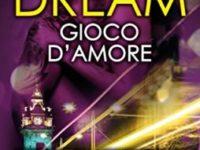 Dream. Gioco d'amore, di Karina Halle