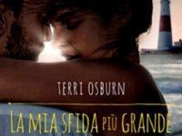 La mia sfida più grande, di Terri Osburn * Anchor Island Series #2